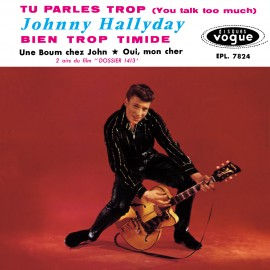Johny Hallyday, Tu parles trop, CD années yéyé, variété française