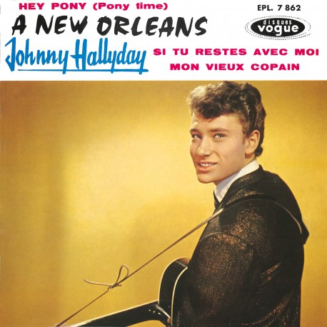 Johny Hallyday, A New Orleans, musique rock'n'roll, variété française